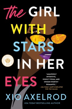 The Girl With Stars In Her Eyes by Xio Axelrod Buddy Read Dates: 27 & 29 Tour Dates: April 30 – May 10